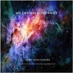 Album - My Life Has Gone Away