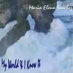 My World & I Know It